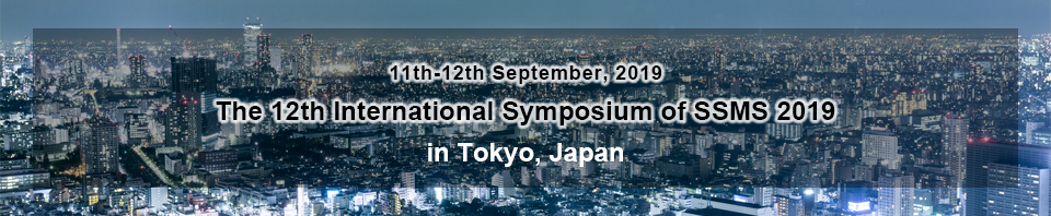 The 12th International Symposium of SSMS 2019